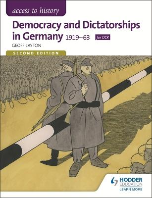 Access to History: Democracy and Dictatorships in Germany 1919-63 for OCR Second Edition - Layton, Geoff