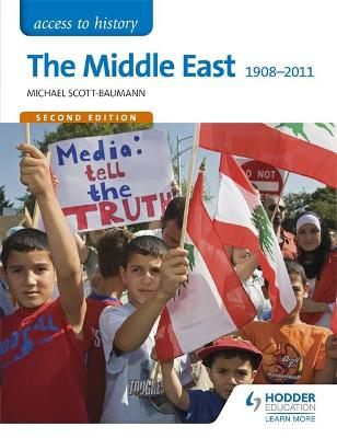 Access to History: The Middle East 1908-2011 Second Edition - Scott-Baumann, Michael