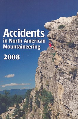 Accidents in North American Mountaineering - American Alpine Club (Creator)