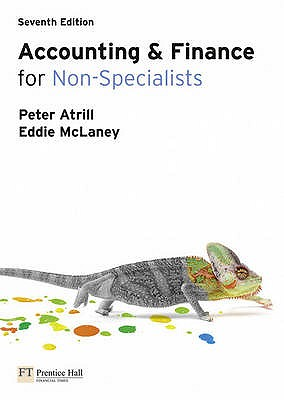 Accounting and Finance for Non-Specialists with MyAccountingLab 7th edition - Atrill, Peter, and McLaney, Eddie