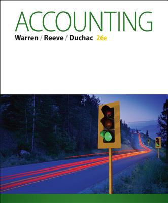 Accounting - Warren, Carl, and Duchac, Jonathan, and Reeve, James