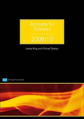 Accounts for Solicitors 2009/2010 - King, Lesley, and Tookey, Mike