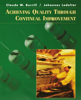 Achieving Quality Through Continual Improvement - Ledolter, Johannes, and Burrill, Claude W, and Stump
