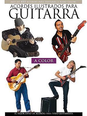 Acordes Ilustrados Para Guitarra - Orozco, Felipe (Editor)