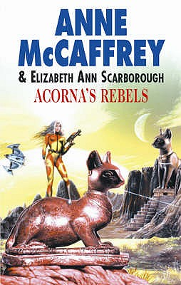 Acorna's Rebels - McCaffrey, Anne, and Scarborough, Elizabeth Ann
