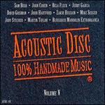 Acoustic Disc: 100% Handmade Music, Vol. 5
