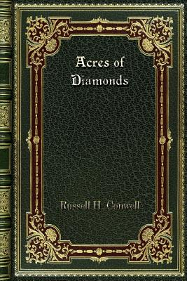 Acres of Diamonds - Conwell, Russell H
