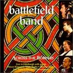 Across the Borders - The Battlefield Band