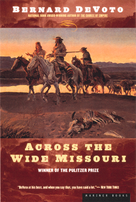 Across the Wide Missouri - Devoto, Bernard