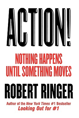Action!: Nothing Happens Until Something Moves - Ringer, Robert