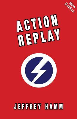Action Replay - Hamm, Jeffrey
