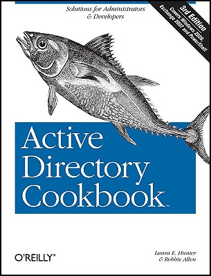 Active Directory Cookbook - Hunter, Laura E