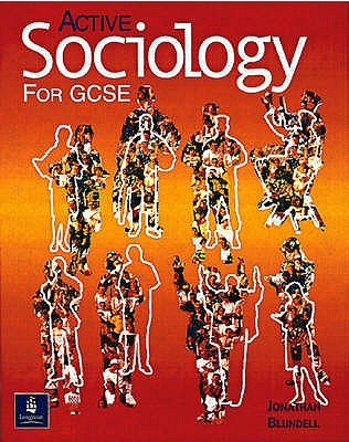 Active Sociology for GCSE Paper - Blundell, Jonathan