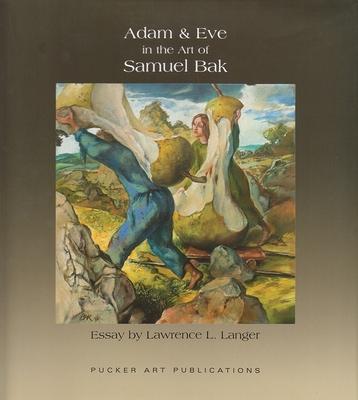 Adam and Eve in the Art of Samuel Bak - Langer, Lawrence L