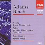 Adams: Grand Pianola Music; Reich: Vermont Counterpoint; Eight Lines