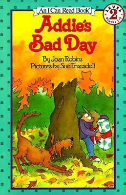 Addie's Bad Day -