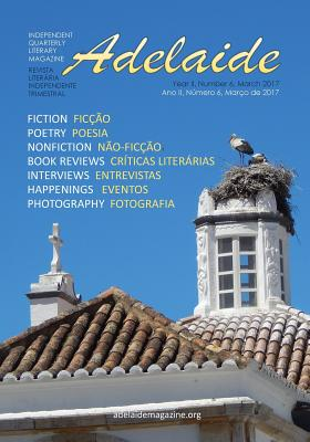 Adelaide Literary Magazine No.6: March 2017 - Nikolic, MR Stevan V, and Nikolic, Mrs Adelaide Franco
