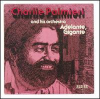 Adelante Gigante - Charlie Palmieri