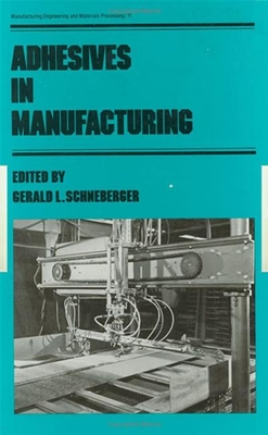 Adhesives in Manufacturing - Schneberger