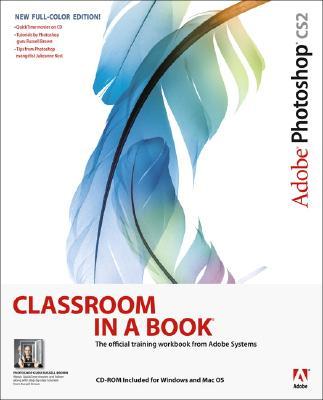 Adobe Photoshop Cs2 Classroom in a Book - Adobe Creative Team