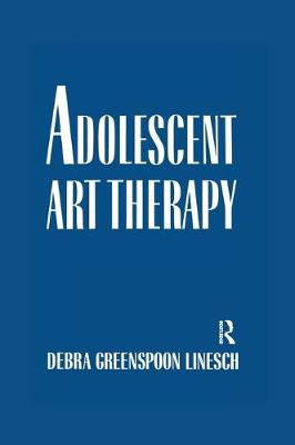 Adolescent Art Therapy: An Adlerian Integration - Linesch, Debra G