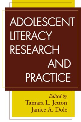 Adolescent Literacy Research and Practice - Jetton, Tamara L, PhD (Editor)