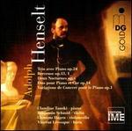 Adolph Henselt: Trio avec Piano Op. 24; Berceuse Op. 13/1; Deux Nocturnes Op. 6; Duo pour Piano et Cor Op. 14; Variat