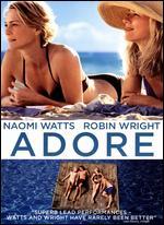 Adore - Anne Fontaine