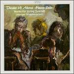 Adorno, Eisler: Works for String Quartet