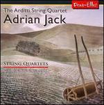 """Adrian Jack: String Quartets Nos. 3, 4, 5, 6 & """"08.02.01"""""""