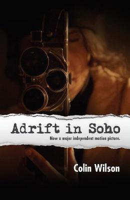 Adrift in Soho - Wilson, Colin