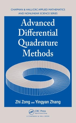 Advanced Differential Quadrature Methods - Zong, Zhi, and Zhang, Yingyan