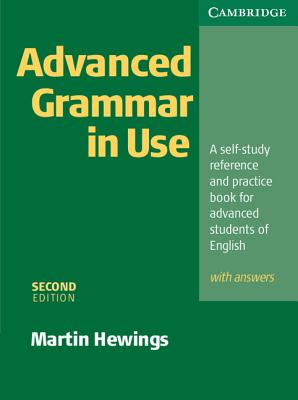 Advanced Grammar in Use with Answers - Hewings, Martin