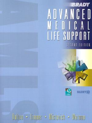 Advanced Medical Life Support - Werman, Howard, and Dalton, Alice, R.N., M.S., C.N.S., and Limmer, Dan