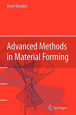 Advanced Methods in Material Forming - Banabic, Dorel