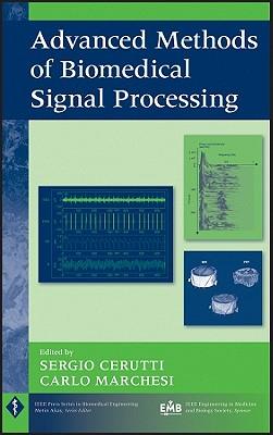 Advanced Methods of Biomedical Signal Processing - Cerutti, Sergio (Editor)