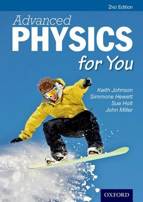 Advanced Physics for You - Johnson, Keith, and Hewett, Simmone, and Holt, Sue