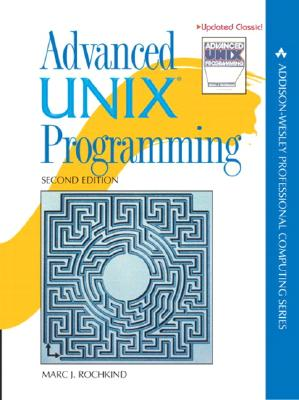 Advanced Unix Programming - Rochkind, Marc