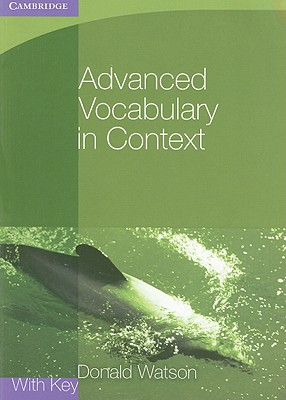 Advanced Vocabulary in Context - Watson, Donald