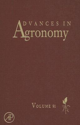 Advances in Agronomy: Volume 91 - Sparks, Donald L (Editor)