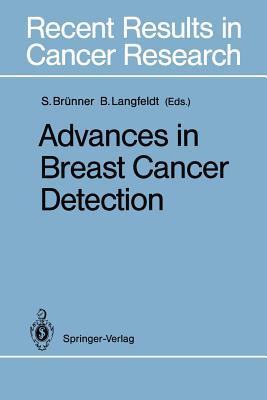Advances in Breast Cancer Detection - Brunner, Sam (Editor)