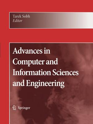 Advances in Computer and Information Sciences and Engineering - Sobh, Tarek (Editor)