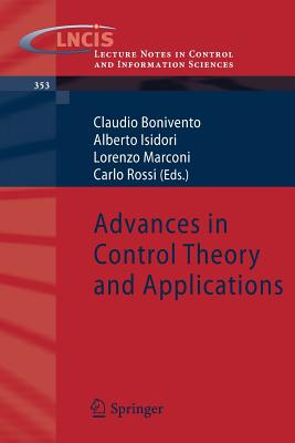 Advances in Control Theory and Applications - Bonivento, Claudio (Editor)