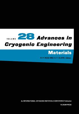 Advances in Cryogenic Engineering Materials - Fast, R W