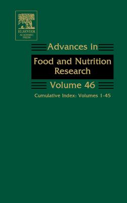 Advances in Food and Nutrition Research: Cumulative Index: Volumes 1-45 - Taylor, Steve