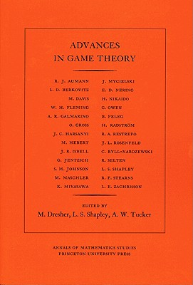 Advances in Game Theory - Dresher, Melvin (Editor)