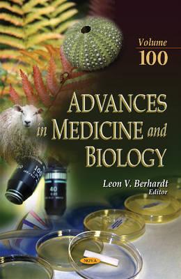 Advances in Medicine & Biology: Volume 100 - Berhardt, Leon V. (Editor)