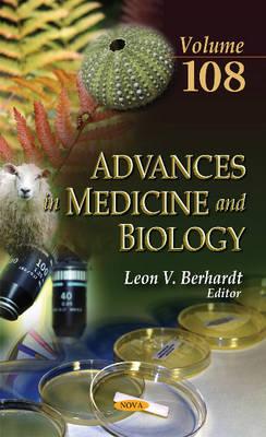 Advances in Medicine & Biology: Volume 108 - Berhardt, Leon V. (Editor)