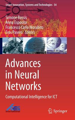 Advances in Neural Networks: Computational Intelligence for Ict - Bassis, Simone (Editor)