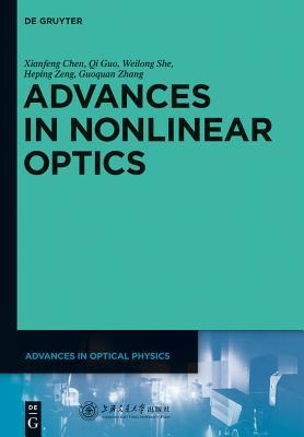 Advances in Nonlinear Optics - Chen, Xianfeng